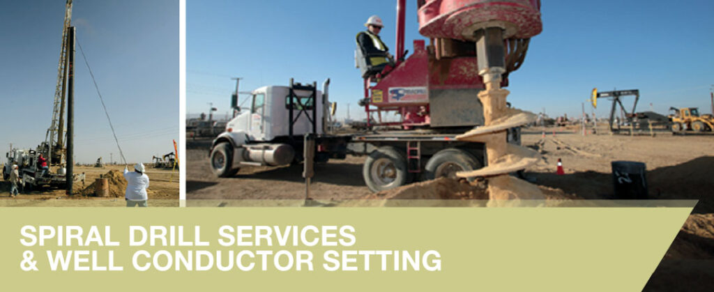 Spiral Drill Services and Well Conductor Setting